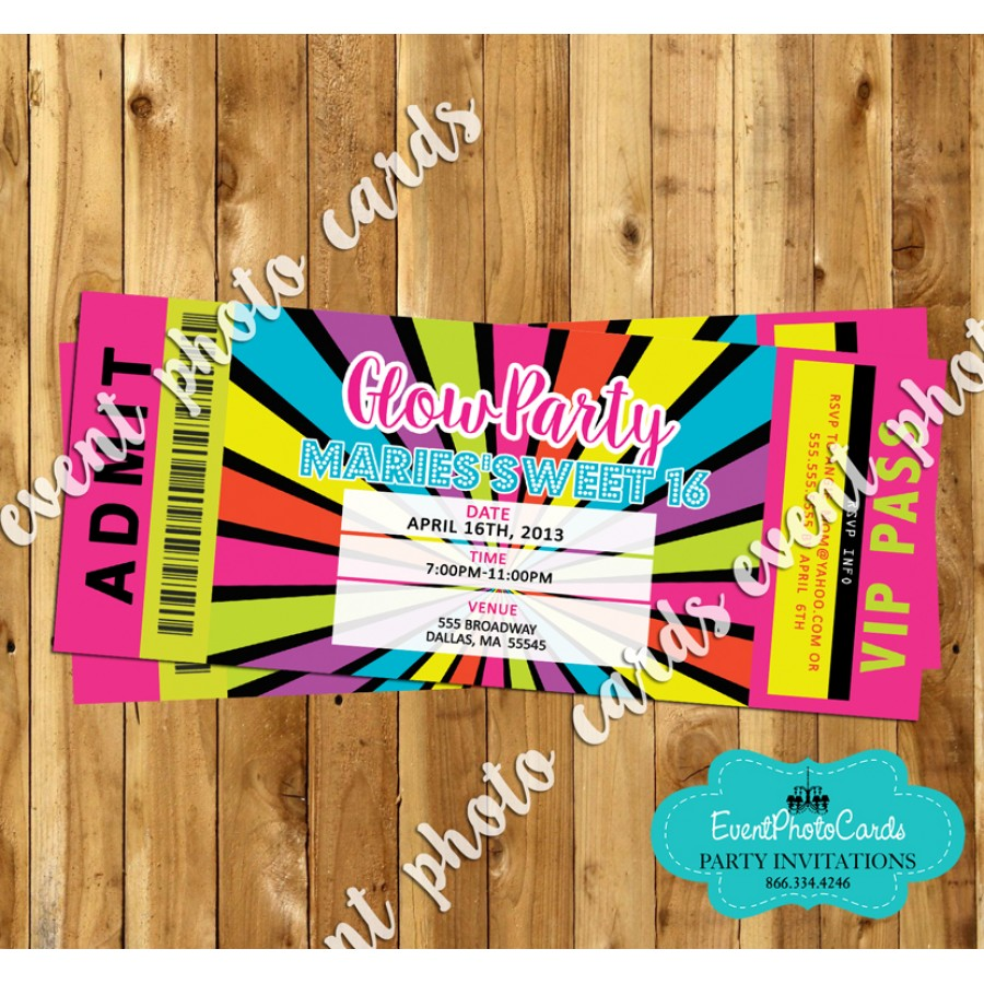 Glow Party Ticket Invitation 16, Sweet Fifteen or Sixteen Party ...